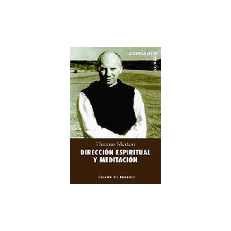 Dirección espiritual y meditación (Thomas Merton)
