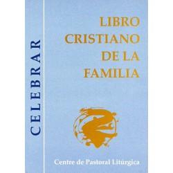 Libro Cristiano de la familia (Celebrar)