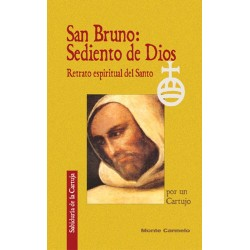San Bruno: sediento de Dios
