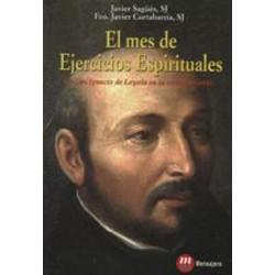 El mes de ejercicios espirituales (San Ignacio de Loyola)