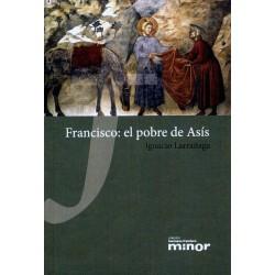 Francisco: el pobre de Asís