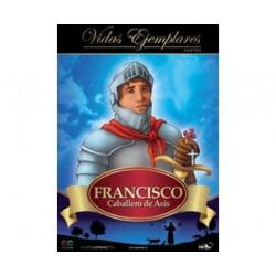 Francisco. Caballero de Asís.