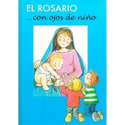El Rosario... con ojos de niño