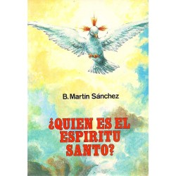 Quien es el Espíritu Santo
