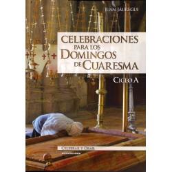 Celebraciones para los domingos de cuaresma