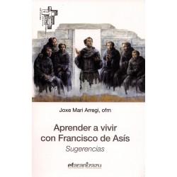 Aprender a vivir con Francisco de Asís