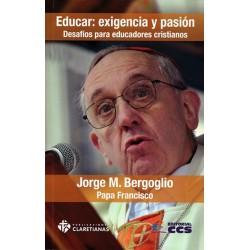 Educar, exigencia y pasión