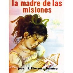 La madre de las misiones