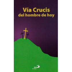 Via Crucis del hombre de hoy
