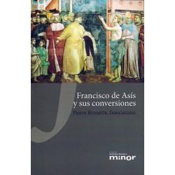 Francisco de Asís y sus conversiones