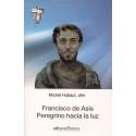 Francisco de Asís peregrino hacia la luz
