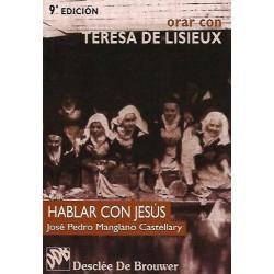 Orar con... Teresa de Lisieux