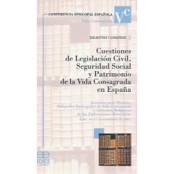 Cuestiones de Legislación Civil, Seguridad Social y Patrimonio de la Vida Consagrada en España