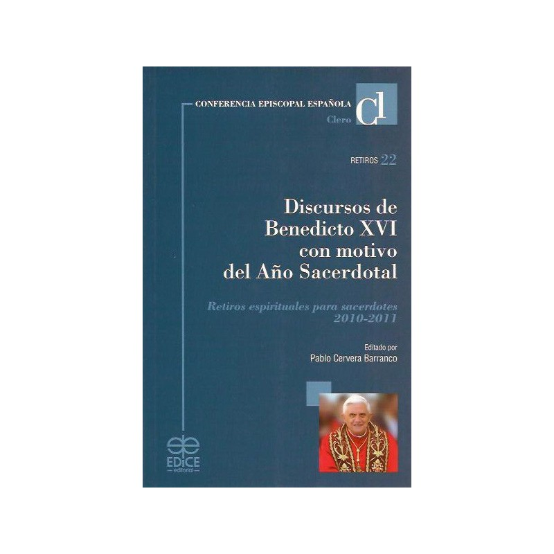 Discursos de Benedicto XVI con motivo del Año Sacerdotal