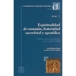 Espiritualidad de comunión, fraternidad sacerdotal y apostólica