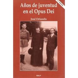 Años de juventud en el Opus Dei